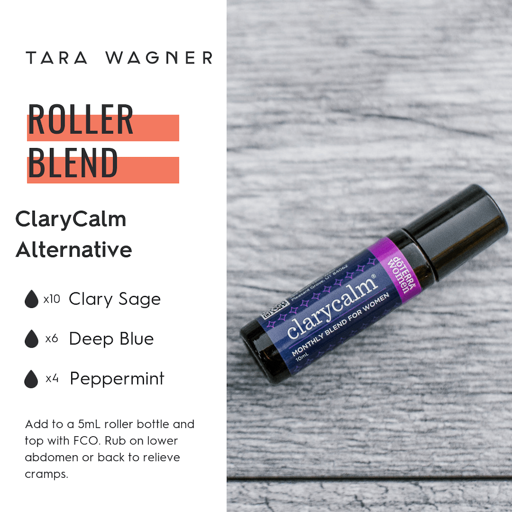 Recipe for a DIY roller blend alternative to doTERRA's ClaryCalm, including 10 drops of Clary Sage, 6 drops of Deep Blue, and 4 drops of Peppermint, to be added to a 5ml roller bottle, mixed with fractionated coconut oil, and applied over lower abdomen or back.
