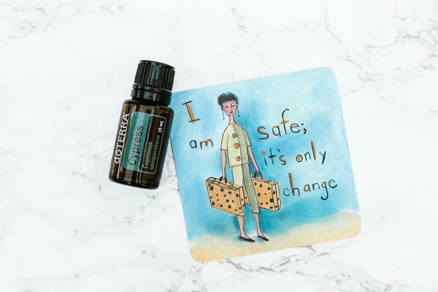 """Cypress Essential Oil bottle with affirmation """"I am safe; it's only change"""""""