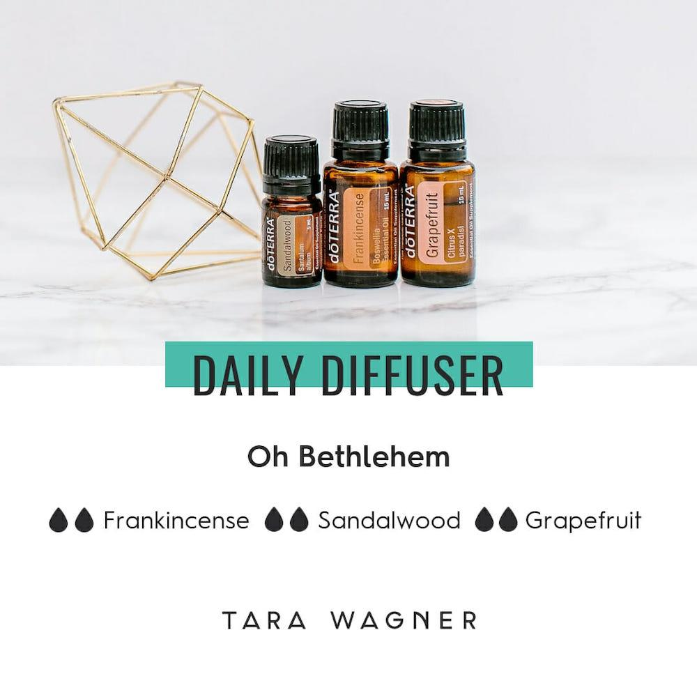 Diffuser recipe called Oh Bethlehem depicting the recipe: 2 drops each of sandalwood, frankincense, and grapefruit essential oils