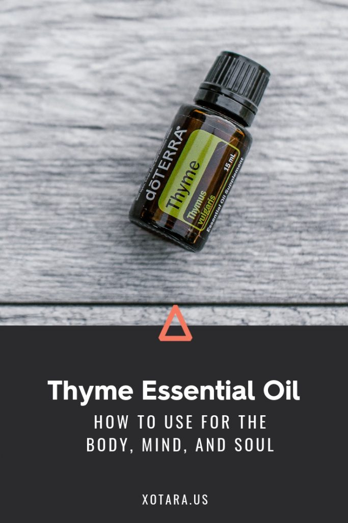 doTERRA Thyme Essential oil bottle with text, How to Use for Body, Mind, and Soul