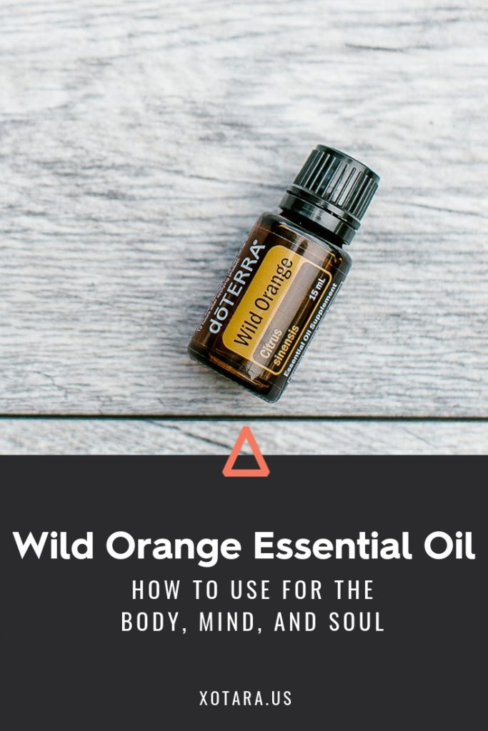 doTERRA Wild Orange Essential oil bottle with text, How to Use for Body, Mind, and Soul