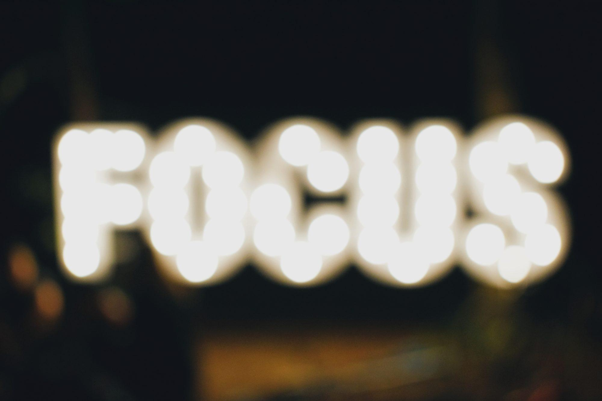 "The word""focus"" out of focus"